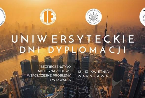 """SWBN sprawuje patronat nad Konferencją Naukową """"Uniwersyteckie Dni Dyplomacji"""""""