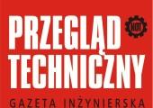 """Gazeta inżynierska ,,Przegląd Techniczny"""" nowym patronem medialnym Konferencji"""