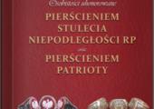 Panteon uhonorowanych Pierścieniem Stulecia Niepodległości RP i Pierścieniem Patrioty