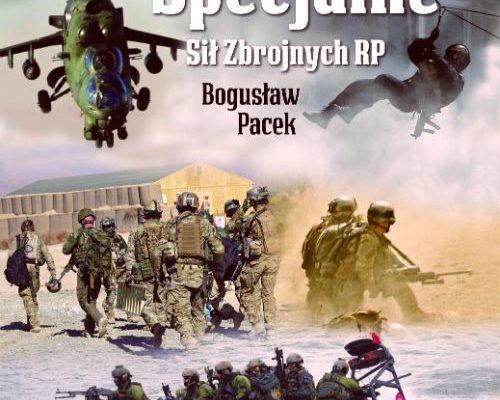 """Polecamy książkę """"Wojska Specjalne Sił Zbrojnych RP"""""""